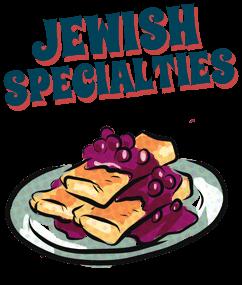 Jewish Specialties